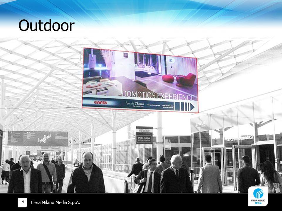 Outdoor Fiera Milano Media S.p.A. 19