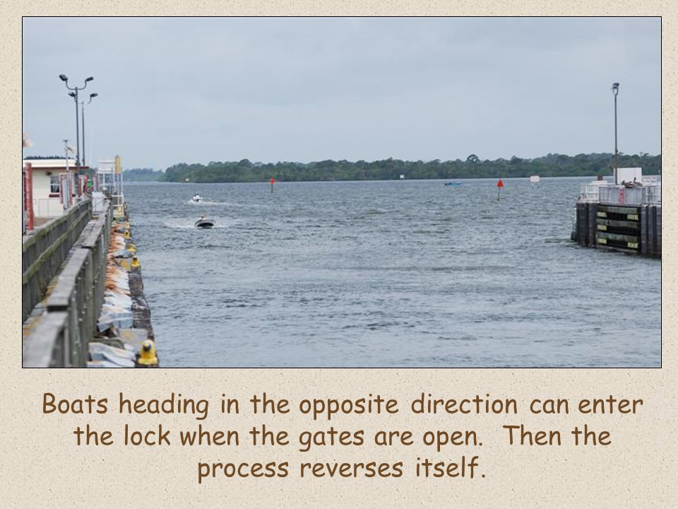 Boats heading in the opposite direction can enter the lock when the gates are open.
