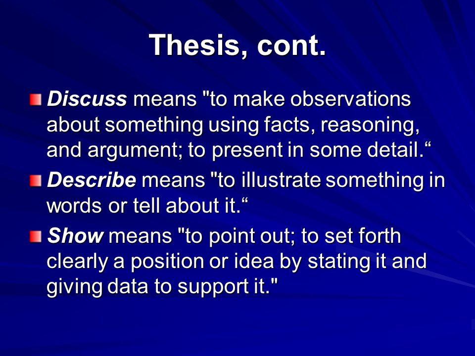 Thesis, cont. Discuss means