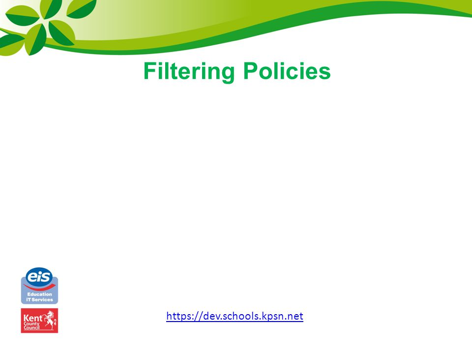 Filtering Policies https://dev.schools.kpsn.net
