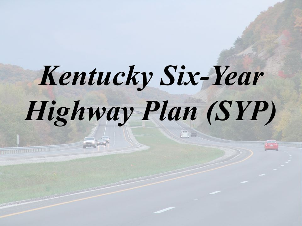 Kentucky Six-Year Highway Plan (SYP)