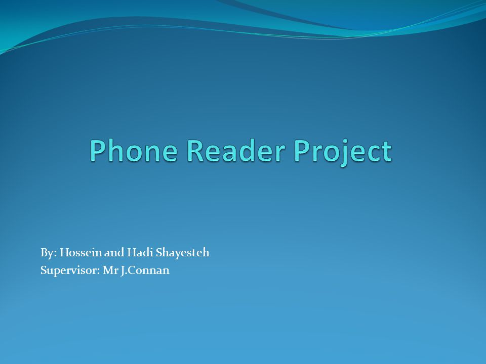 Introduction What is Phone Reader ? How does it work ?