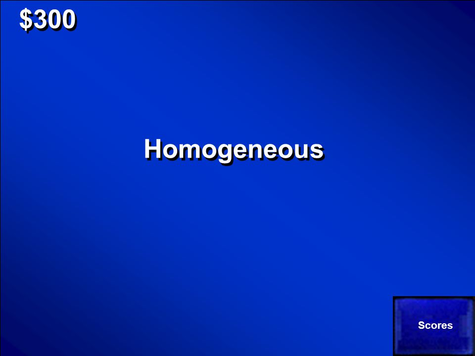 © Mark E. Damon - All Rights Reserved $300 Does the following represent a heterogeneous or homogeneous substance?