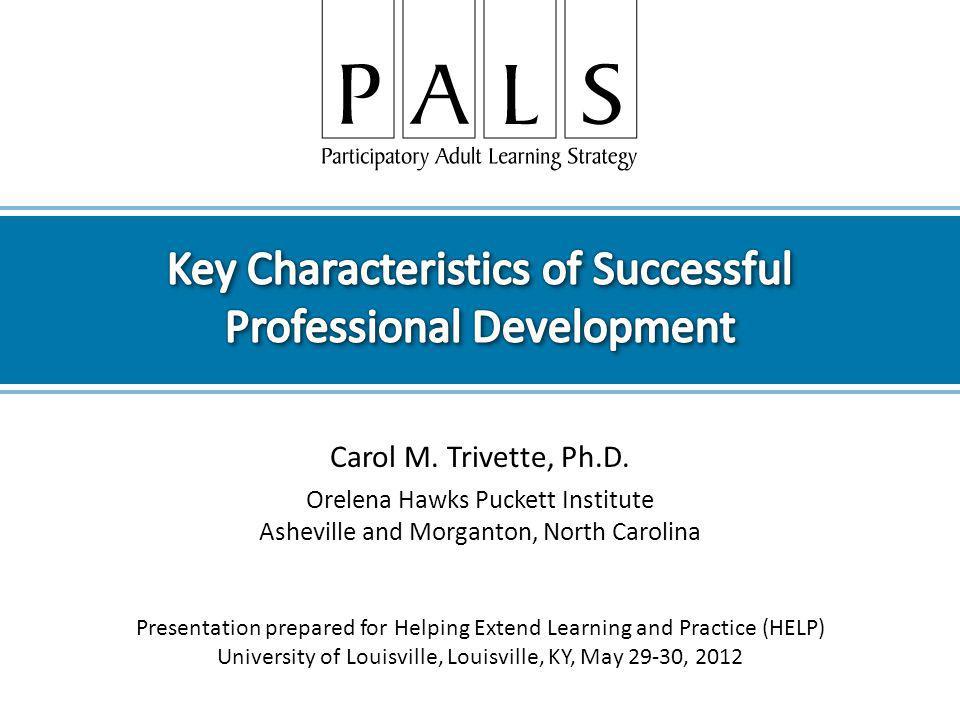 Carol M.Trivette, Ph.D.