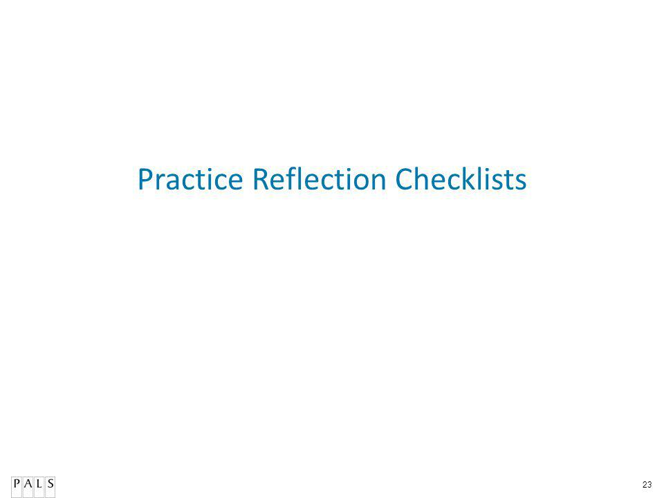 23 Practice Reflection Checklists