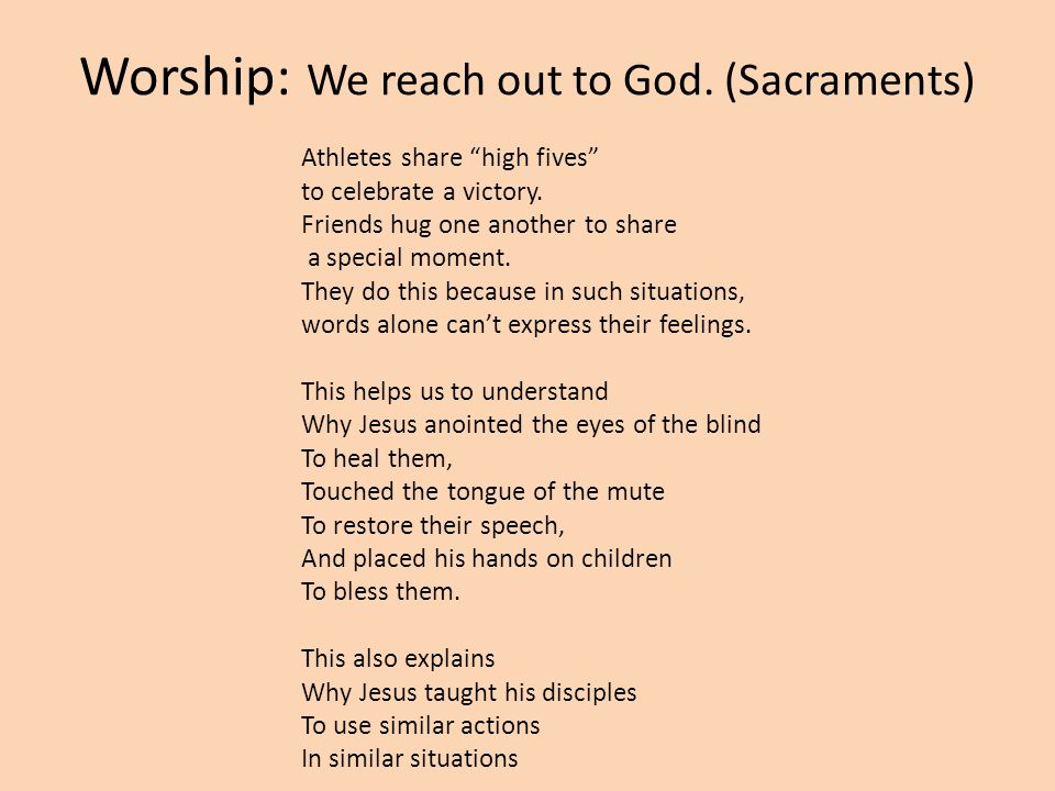 Worship: We reach out to God. (Sacraments) Athletes share high fives to celebrate a victory.