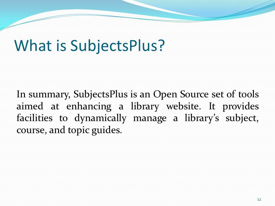 What is SubjectsPlus.