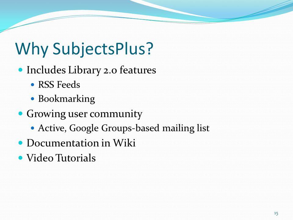 Why SubjectsPlus.