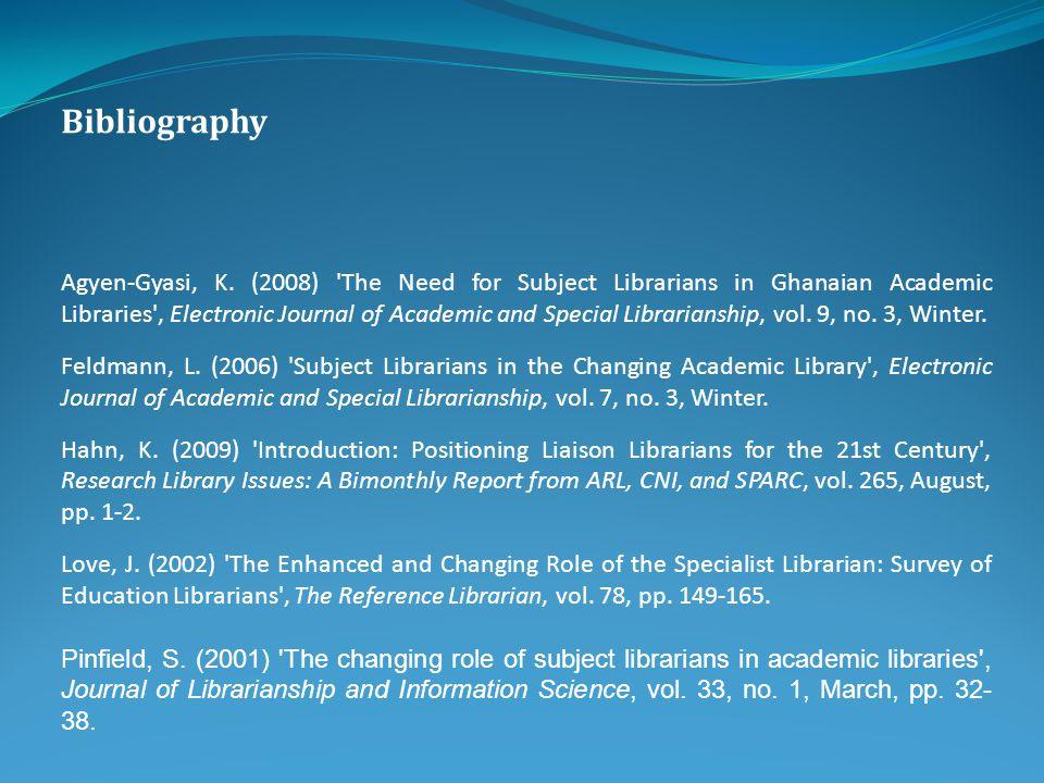 Bibliography Agyen-Gyasi, K.