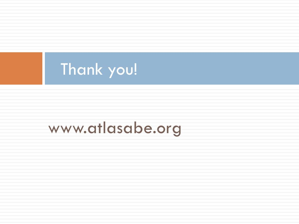 www.atlasabe.org Thank you!