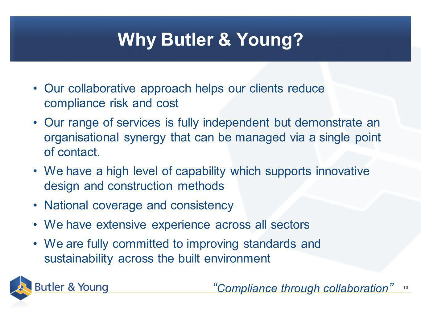 10 Why Butler & Young.