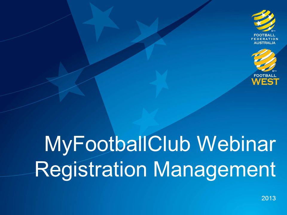 MyFootballClub Webinar Registration Management 2013