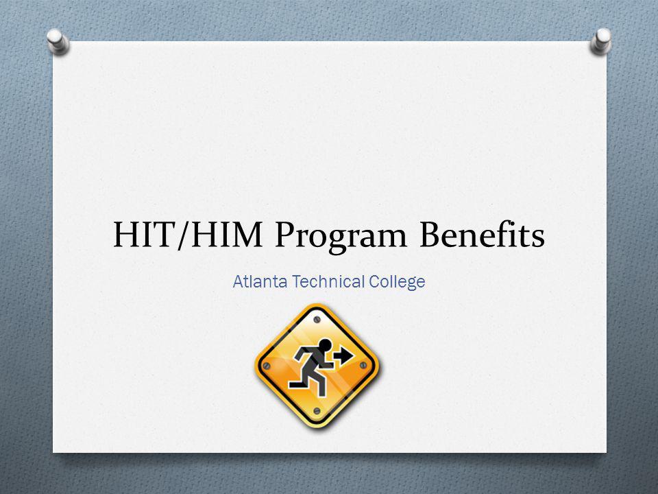 HIT/HIM Program Benefits Atlanta Technical College