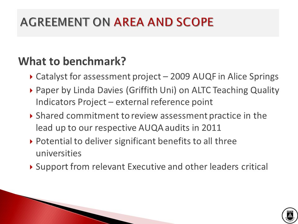 What to benchmark? Catalyst for assessment project – 2009 AUQF in Alice Springs Paper by Linda Davies (Griffith Uni) on ALTC Teaching Quality Indicato