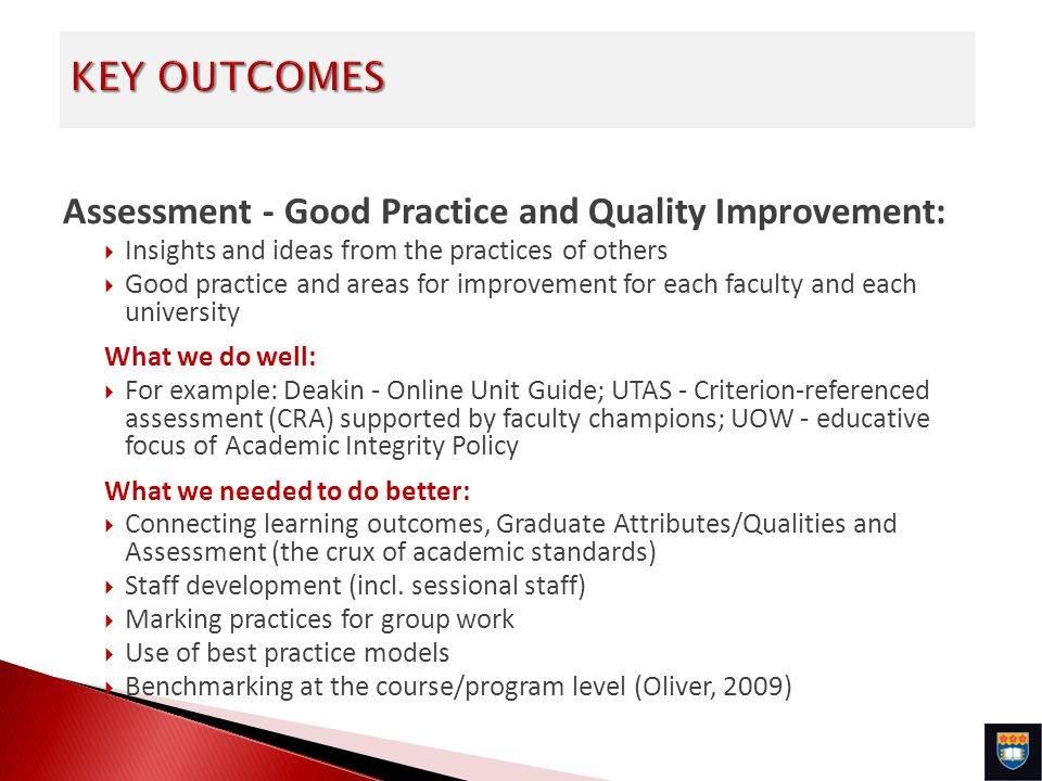 Assessment - Good Practice and Quality Improvement: Insights and ideas from the practices of others Good practice and areas for improvement for each f