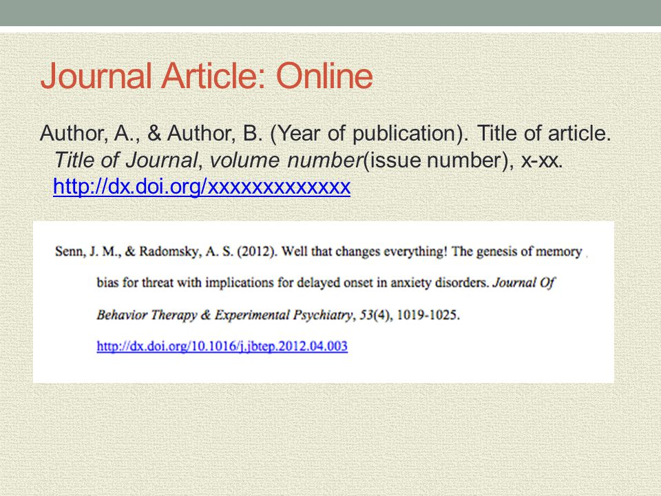 Journal Article: Online Author, A., & Author, B. (Year of publication).