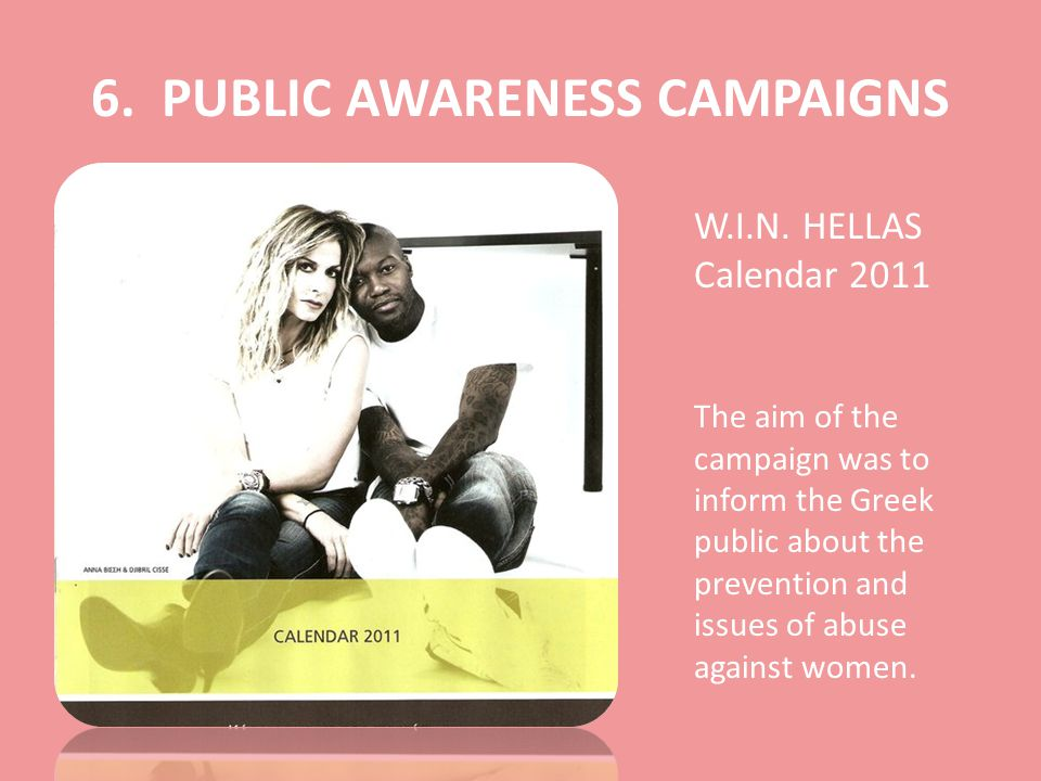 6. PUBLIC AWARENESS CAMPAIGNS W.I.N.