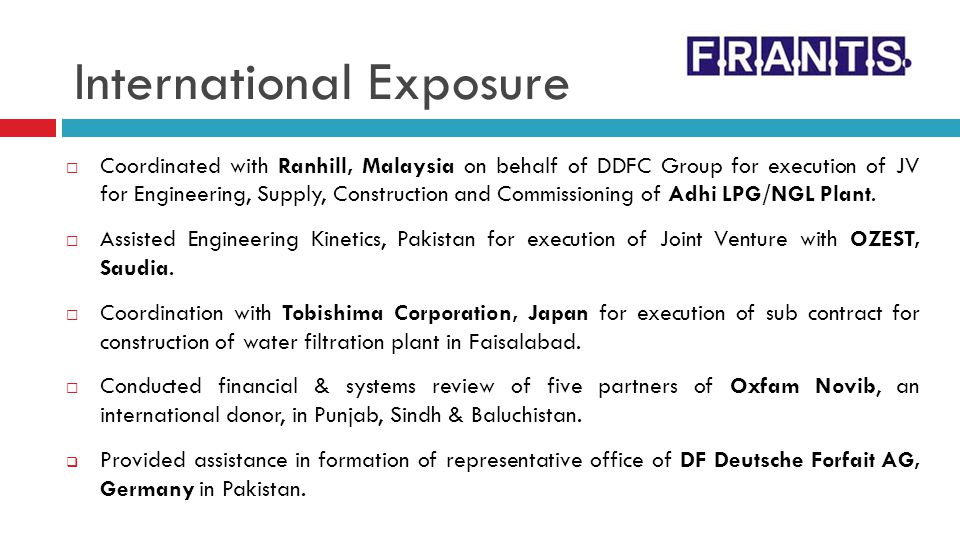 International Exposure Coordinated with Ranhill, Malaysia on behalf of DDFC Group for execution of JV for Engineering, Supply, Construction and Commis