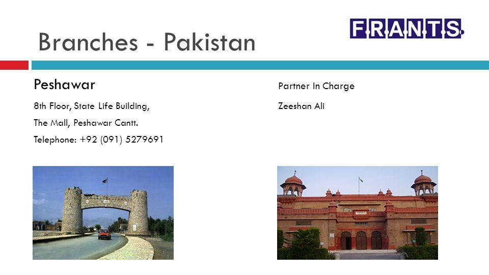 Sialkot Partner In Charge 2 nd Floor, Riaz Plaza Zulfiqar Ahmed Nasir Paris Road, Sialkot, Pakistan Telephone: +92 (052) 4265194 Branches - Pakistan