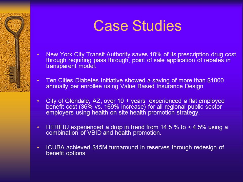Case Studies New York City Transit Authority saves 10% of its prescription drug cost through requiring pass through, point of sale application of rebates in transparent model.