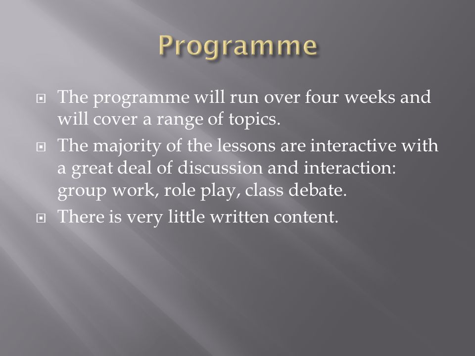 The programme will run over four weeks and will cover a range of topics.
