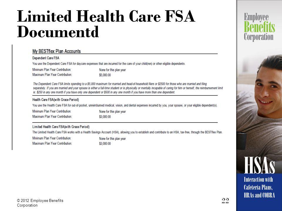22 © 2012 Employee Benefits Corporation Limited Health Care FSA Documentd