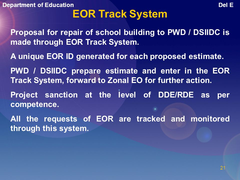 Department of EducationDel E 20 Online Monitoring of Repairs & Maintenance of School Buildings Extraordinary Repairs