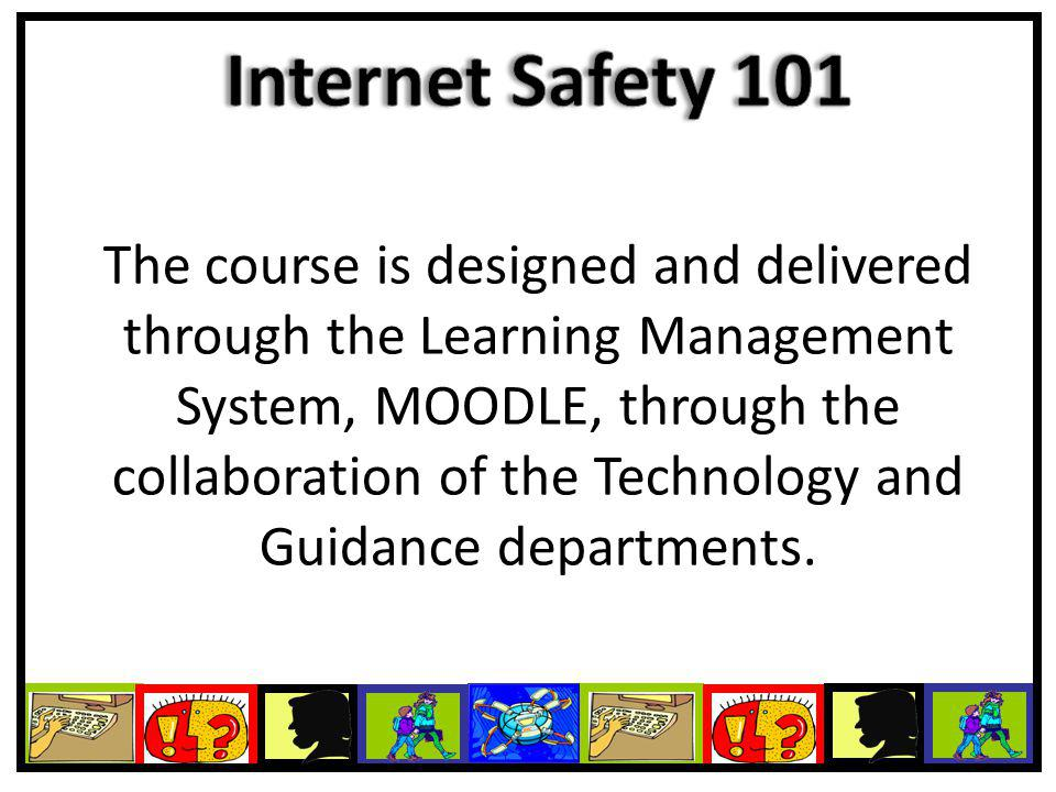 The course is designed and delivered through the Learning Management System, MOODLE, through the collaboration of the Technology and Guidance departments.