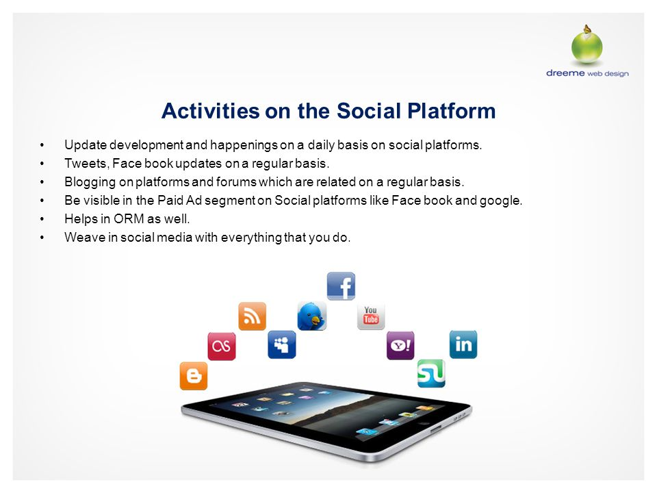 Activities on the Social Platform Update development and happenings on a daily basis on social platforms.