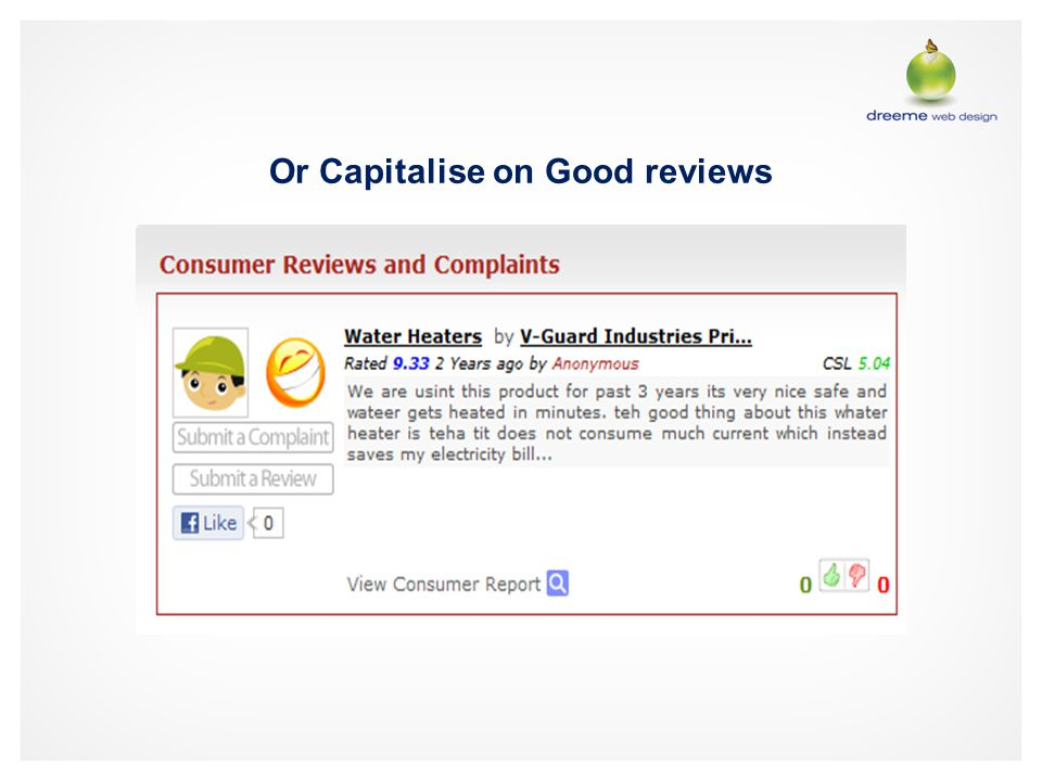 Or Capitalise on Good reviews