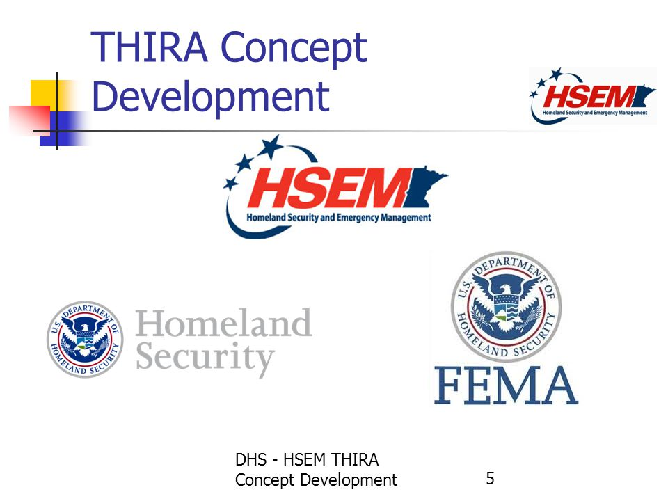 THIRA Concept Development DHS - HSEM THIRA Concept Development 5