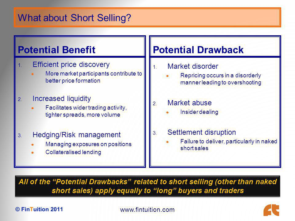 www.fintuition.com What about Short Selling. Potential Benefit 1.