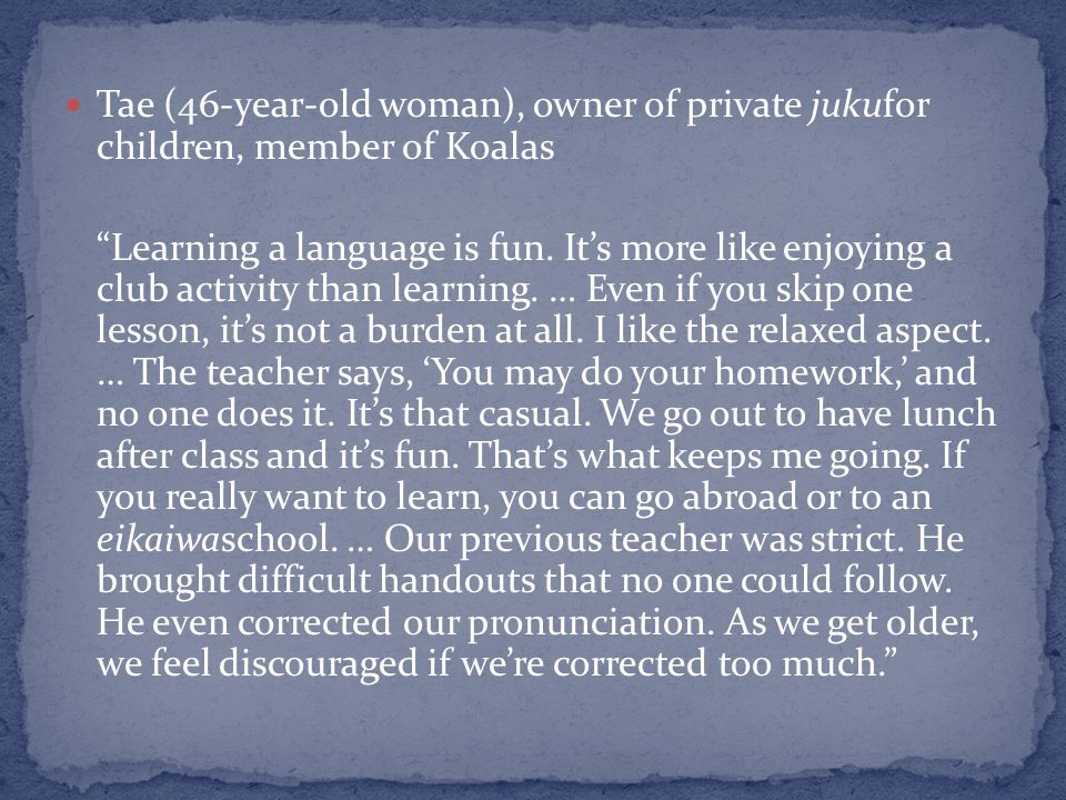 Tae (46-year-old woman), owner of private jukufor children, member of Koalas Learning a language is fun.