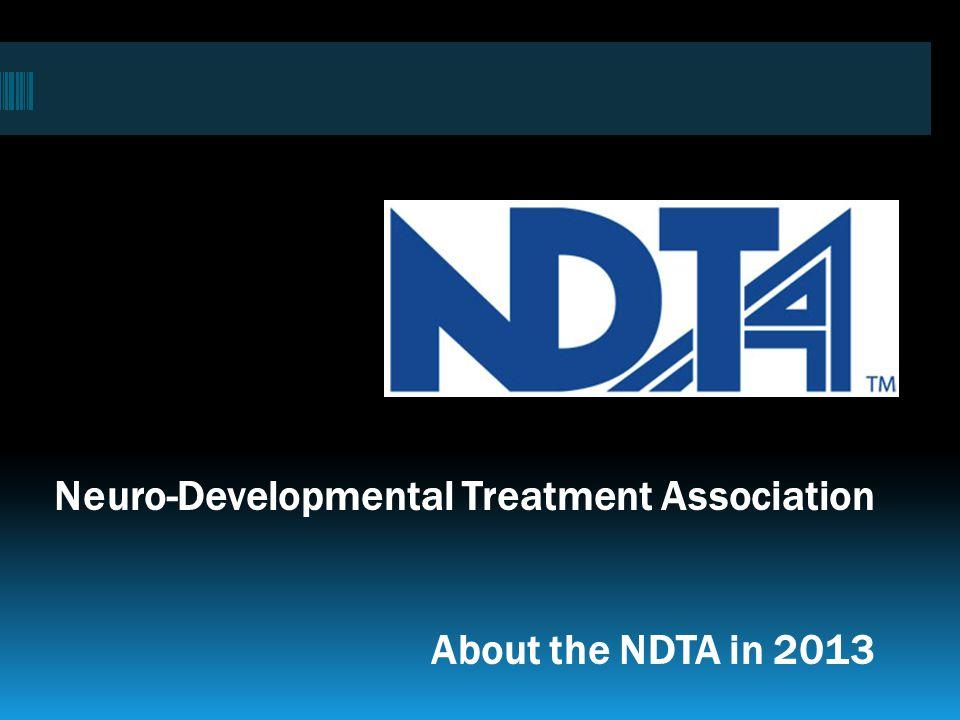 Neuro-Developmental Treatment Association About the NDTA in 2013