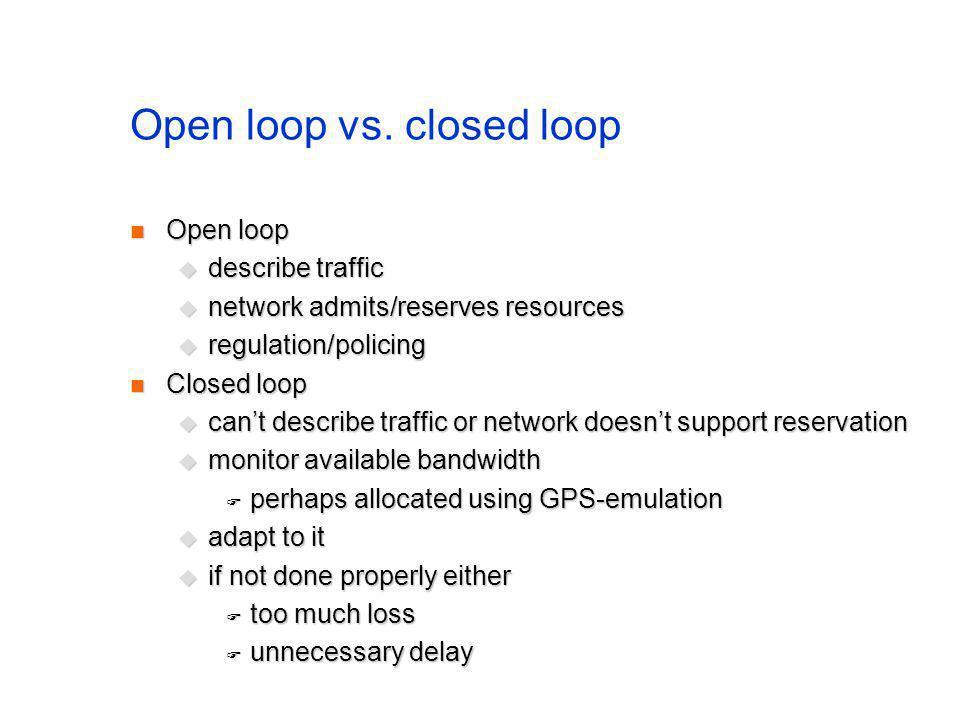 Open loop vs.