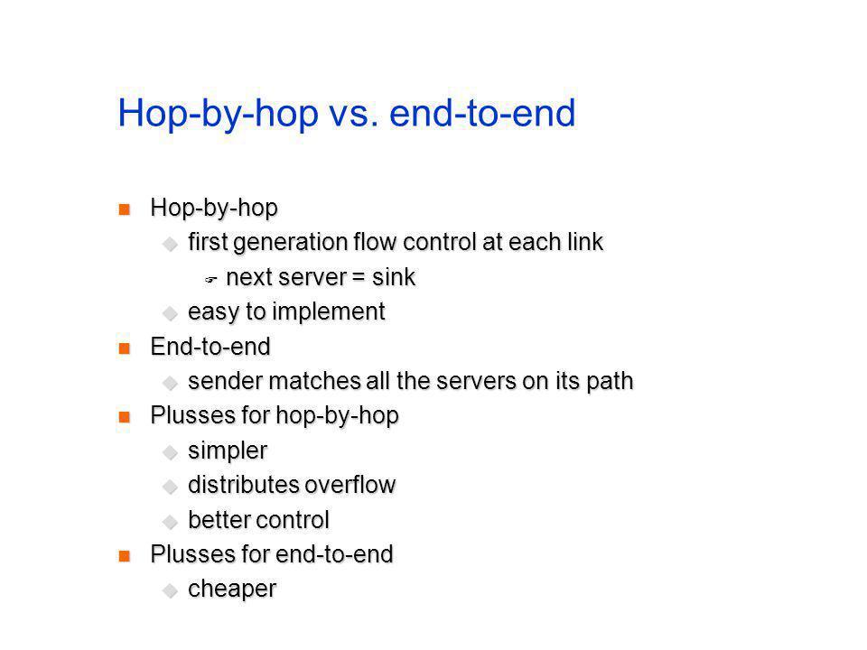 Hop-by-hop vs.