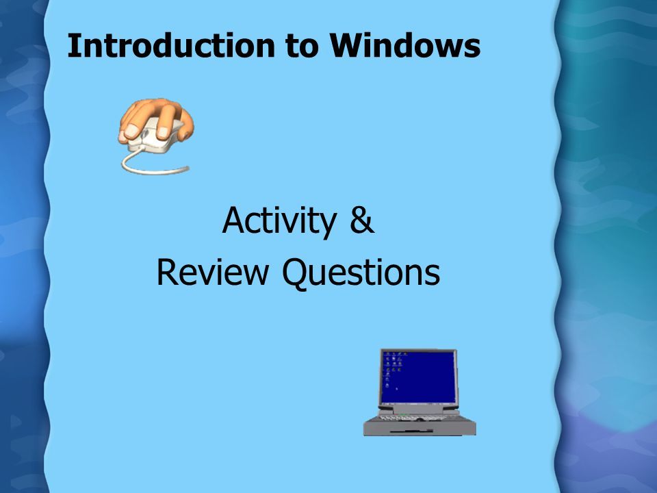 Introduction to Windows Activity & Review Questions