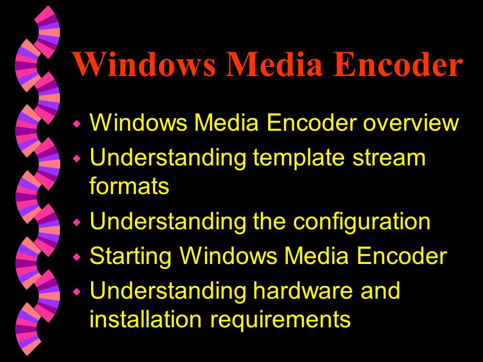 To configure and start Windows Media Encoder using QuickStart 1.In the Welcome window, select QuickStart.