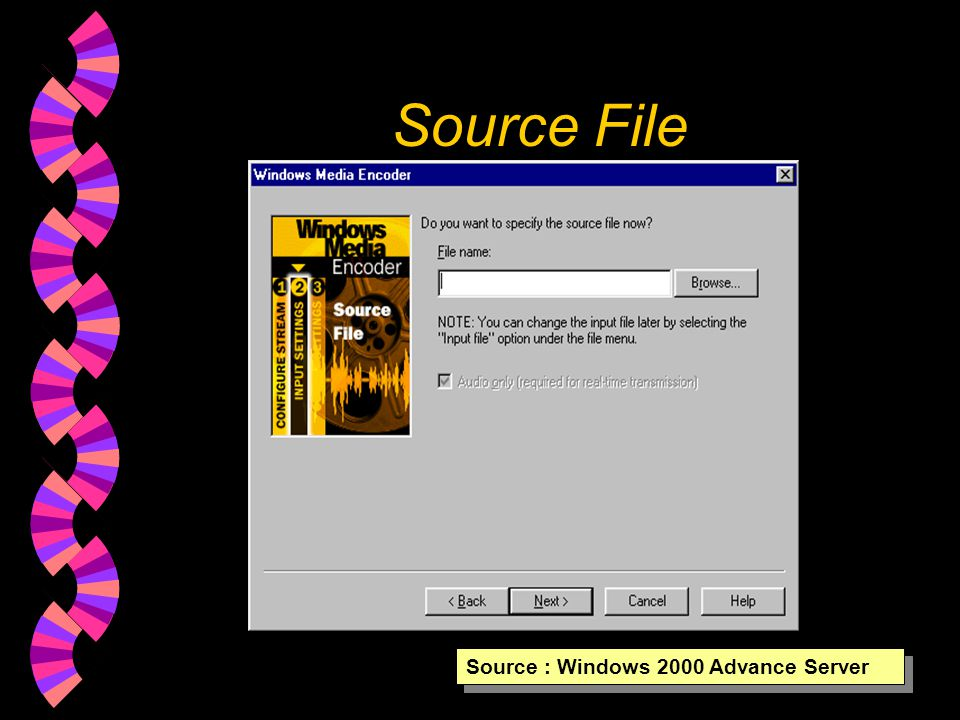 Capture devices Source : Windows 2000 Advance Server