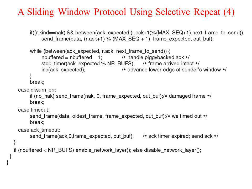 A Sliding Window Protocol Using Selective Repeat (4)