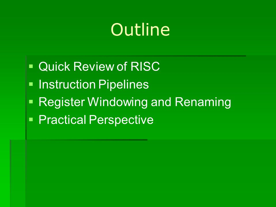 Register Windows Most RISC processors that use register windowing have about 8 windows which is sufficient for the vast majority of programs to handle subroutine calls.