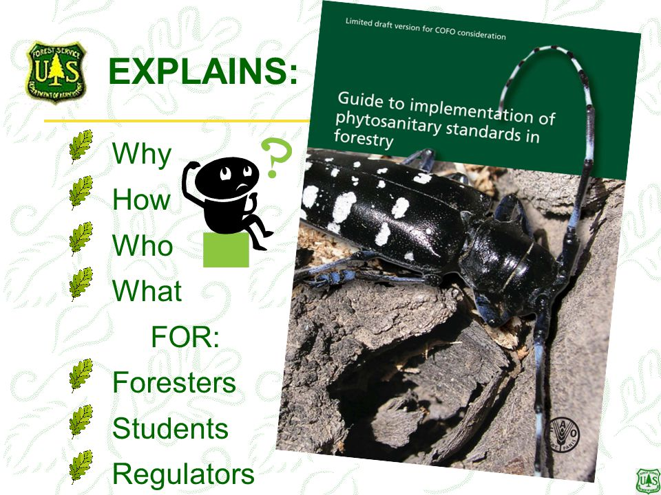 EXPLAINS: Why How Who What FOR: Foresters Students Regulators