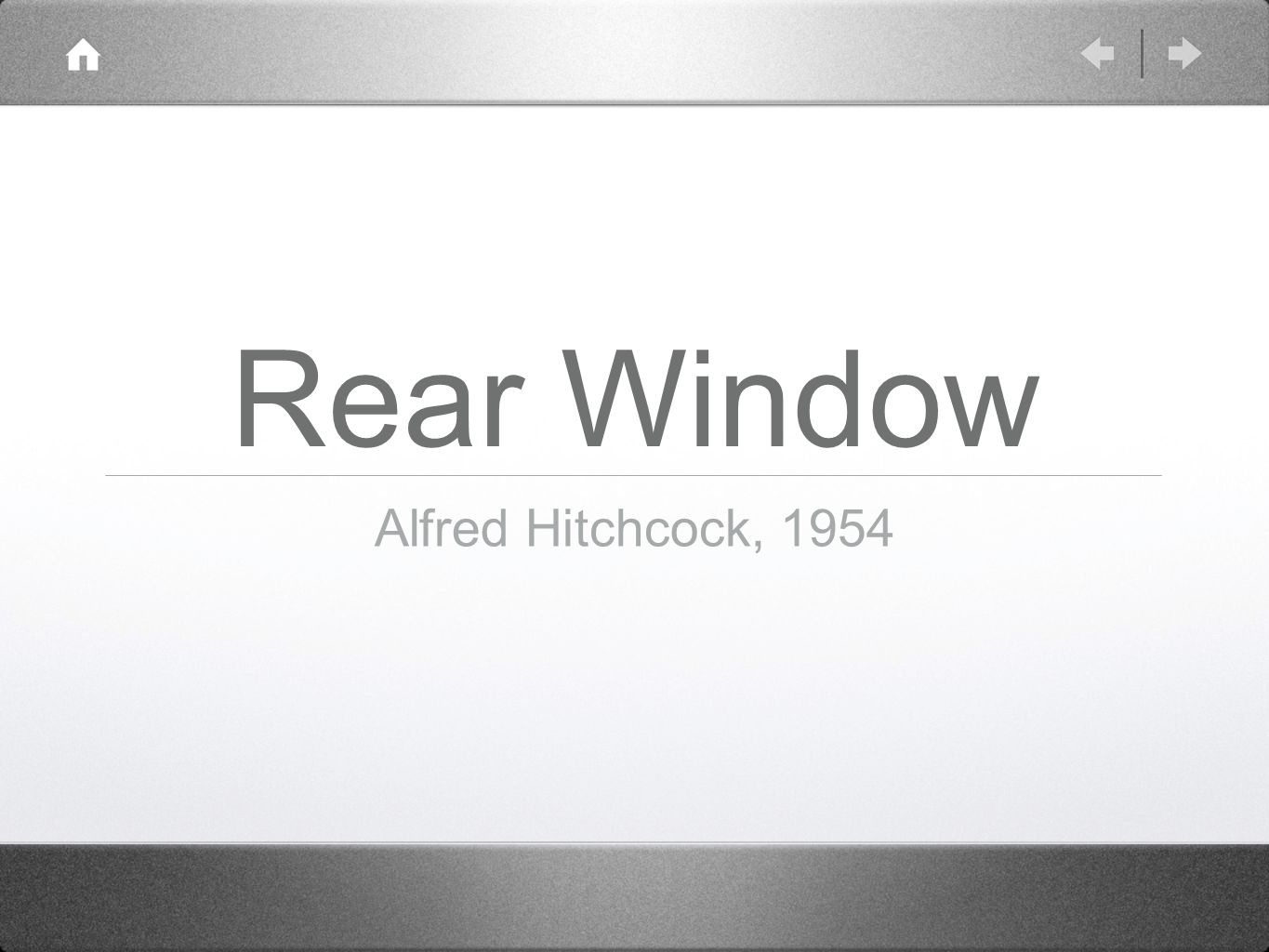 Rear Window Alfred Hitchcock, 1954