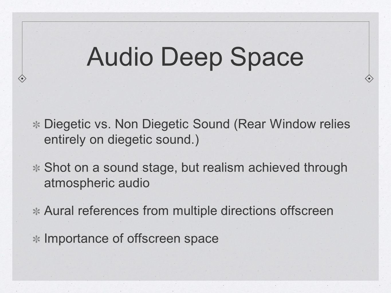 Audio Deep Space Diegetic vs.