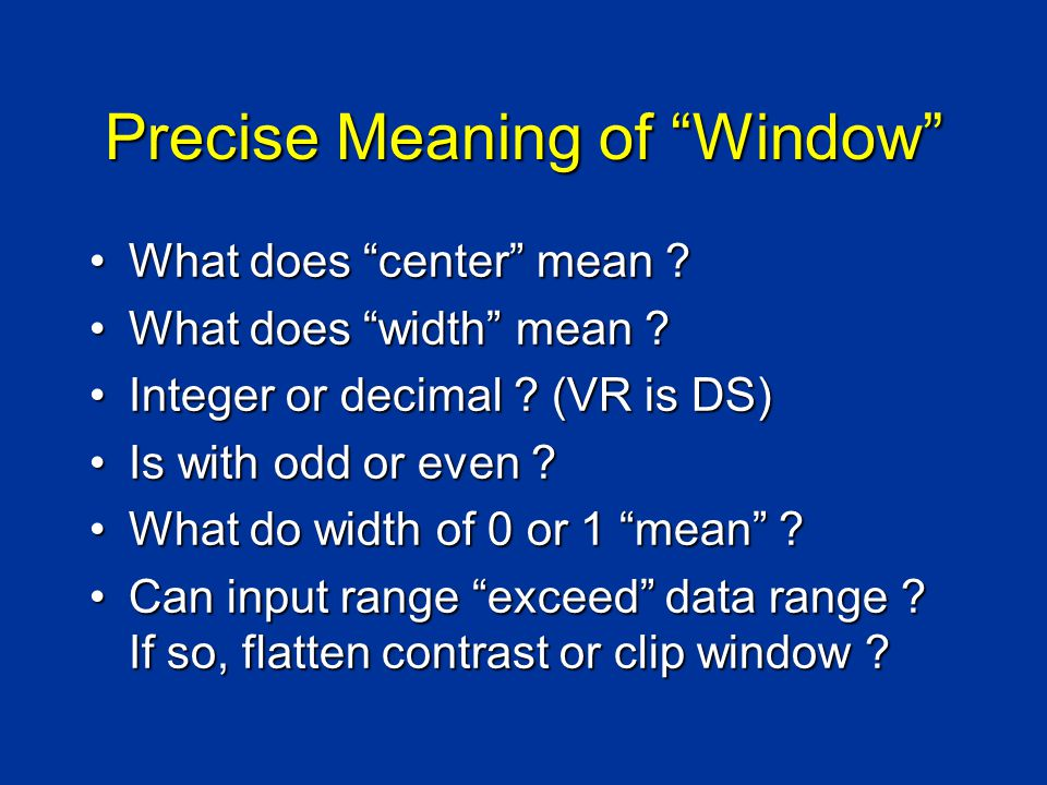 Precise Meaning of Window What does center mean What does center mean .