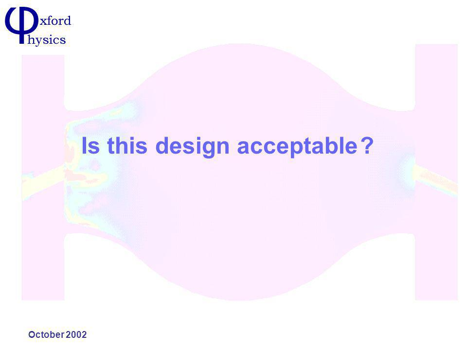 October 2002 Is this design acceptable