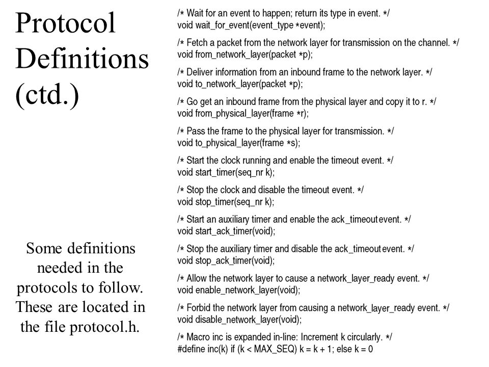 Protocol Definitions (ctd.) Some definitions needed in the protocols to follow.