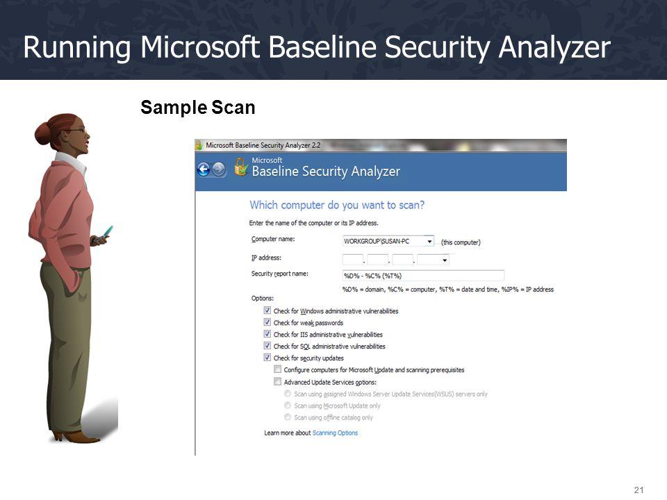 21 Running Microsoft Baseline Security Analyzer Sample Scan