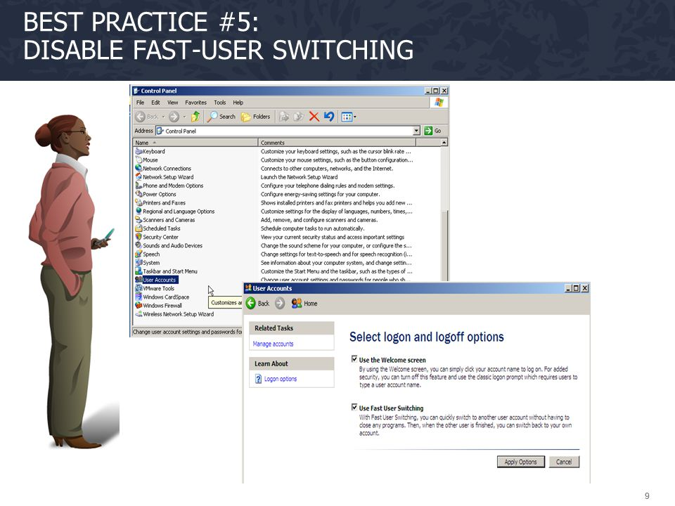 999 BEST PRACTICE #5: DISABLE FAST-USER SWITCHING