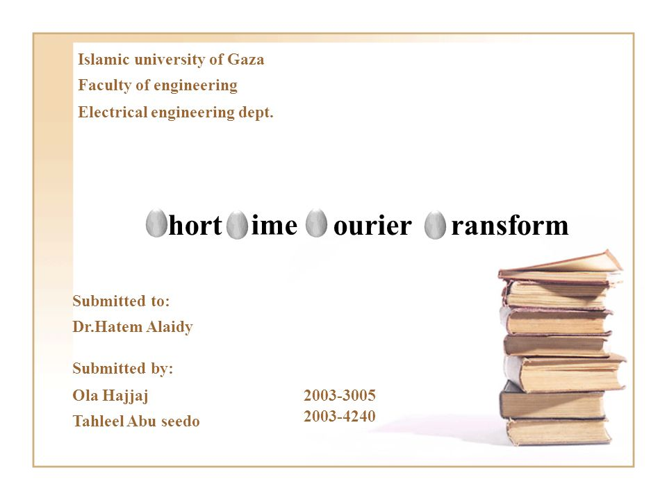 Islamic university of Gaza Faculty of engineering Electrical engineering dept.